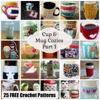 Cup & Mug Cozies - Part 1 ~ 25 FREE Crochet Patterns