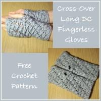 Cross-Over Long DC Fingerless Gloves by CrochetN'Crafts