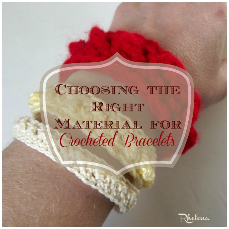 Choosing Your Material for Crocheted Bracelets