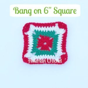 "Bang on 6"" Square by American Crochet"